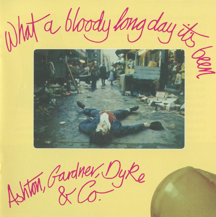 ASHTON,GARDNER,DYKE & CO  -WHAT A BLOODY LONG DAY IT'S BEEN(70s Brit power rock trio)  CD
