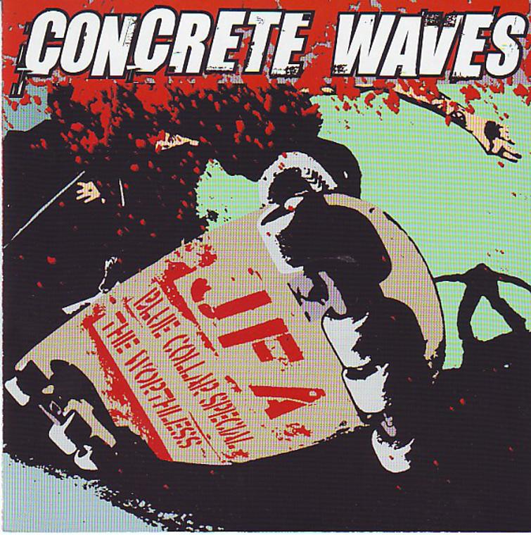 CONCRETE WAVES  -2002 skatepunk on DUANE PETER'S label  -JFA / Blue Collar Special / The Worthless - COMP LP