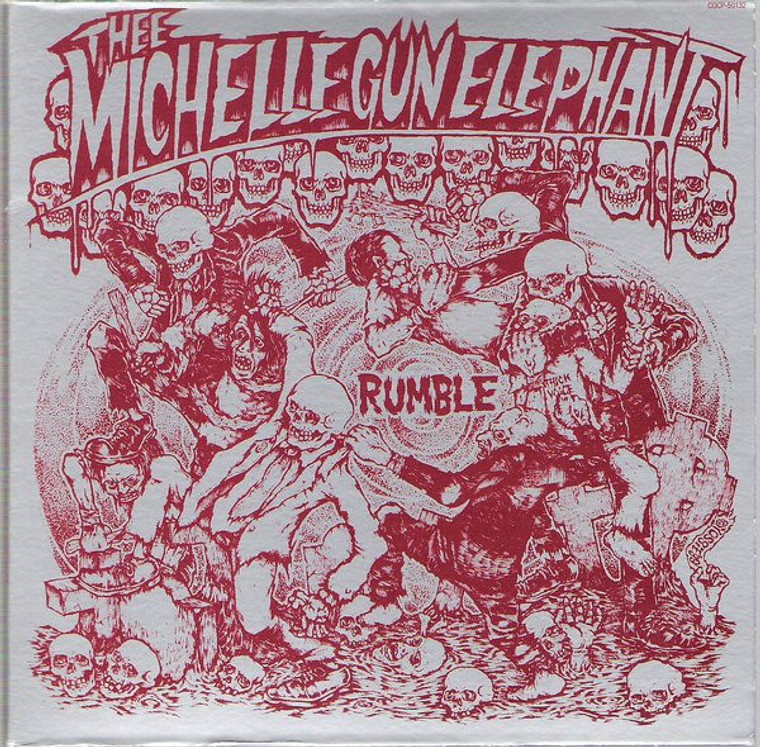 THEE MICHELLE GUN ELEPHANT  -RUMBLE (Japanese cult rock and rollers IYL Who, Iggy,Ramones )CD