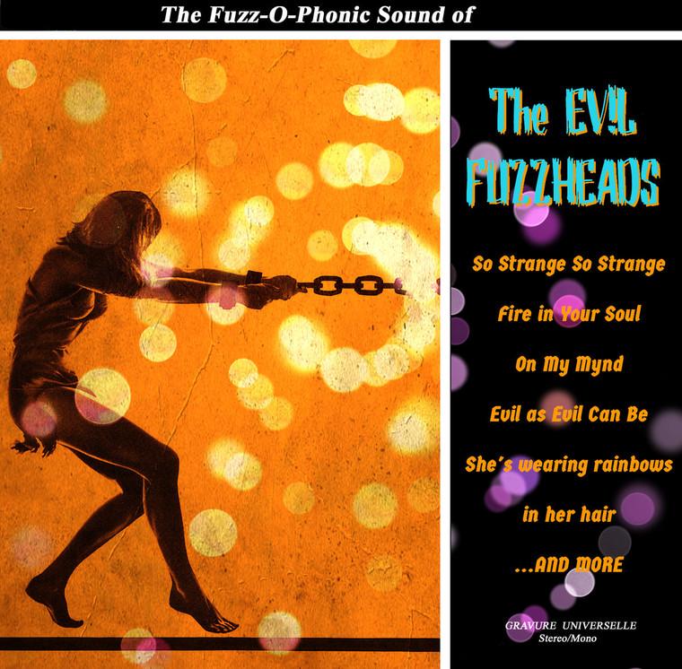 EVIL FUZZHEADS   -THE FUZZ-O-PHONIC SOUND OF (60s style Harmony driven fuzz psych)  LP