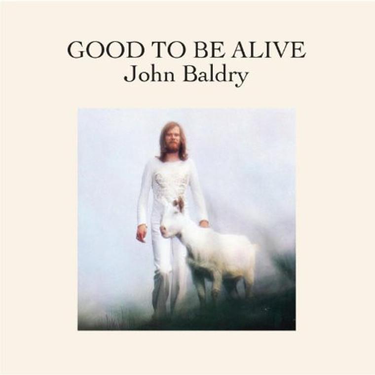BALDRY, JOHN   - Good to be Alive (1973 UK blues)   CD