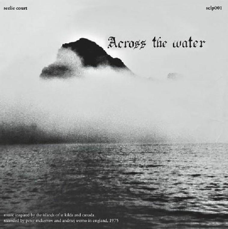 ACROSS THE WATER  -ST (1975 prog rock rarity)Remastered, Gatefold-  LP