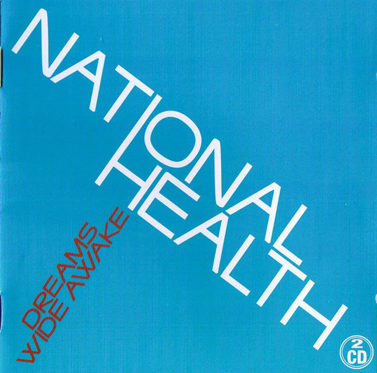 NATIONAL HEALTH  - Dreams Wide Awake (1975 prog rock)DBL CD