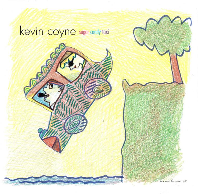 COYNE, KEVIN  - Sugar Candy TAxi (rare U.S. release) CD