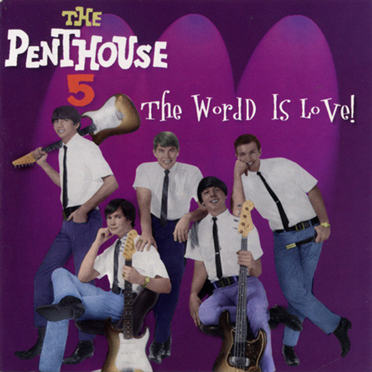 PENTHOUSE 5  -The World is Love (rare mid sixties TEXAS garage psych)CD