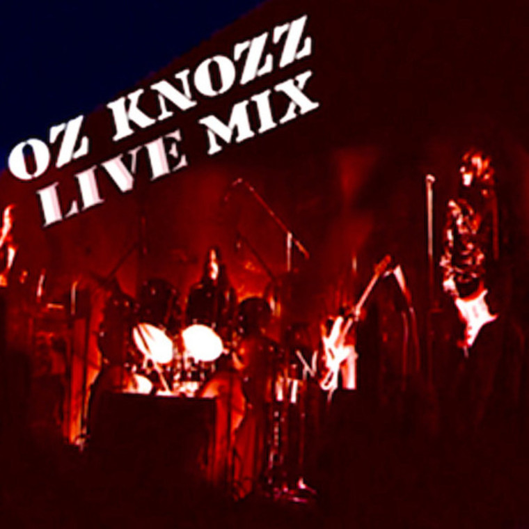 OZ KNOZZ   Live  Mix( US 70s private press hard rock/prog)  LP