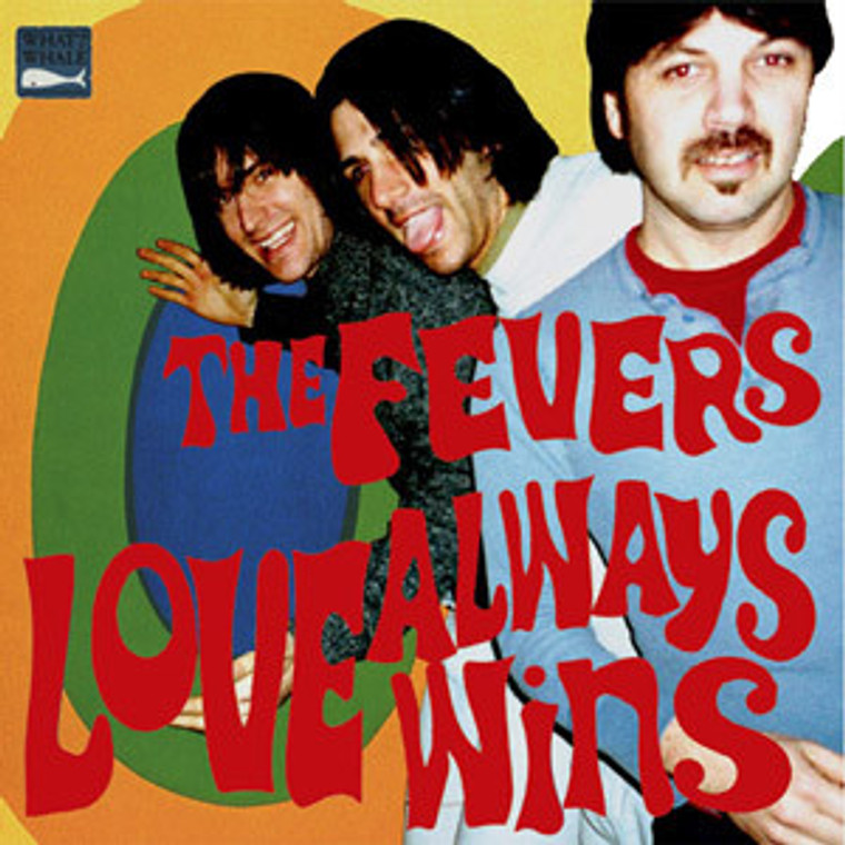 FEVERS  -Love Always Wins  (70s  powerpop Nerves style !) CD