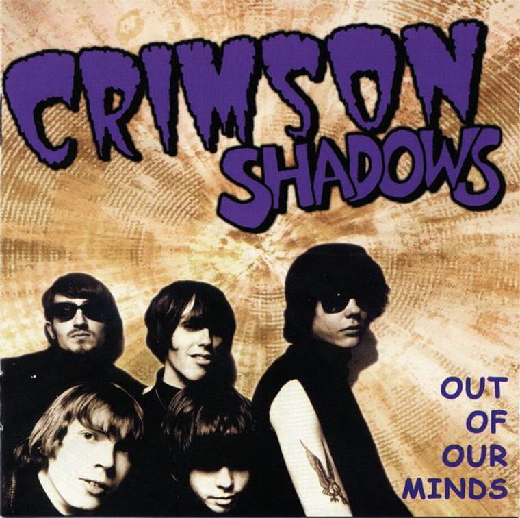 CRIMSON SHADOWS  -OUT OF OUR MINDS (80s Swedish garage legends)  CD