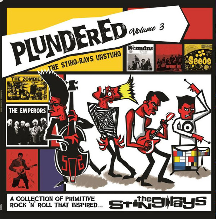PLUNDERED, VOL. 3  -THE STING-RAYS UNSTUNG -  COMP LP