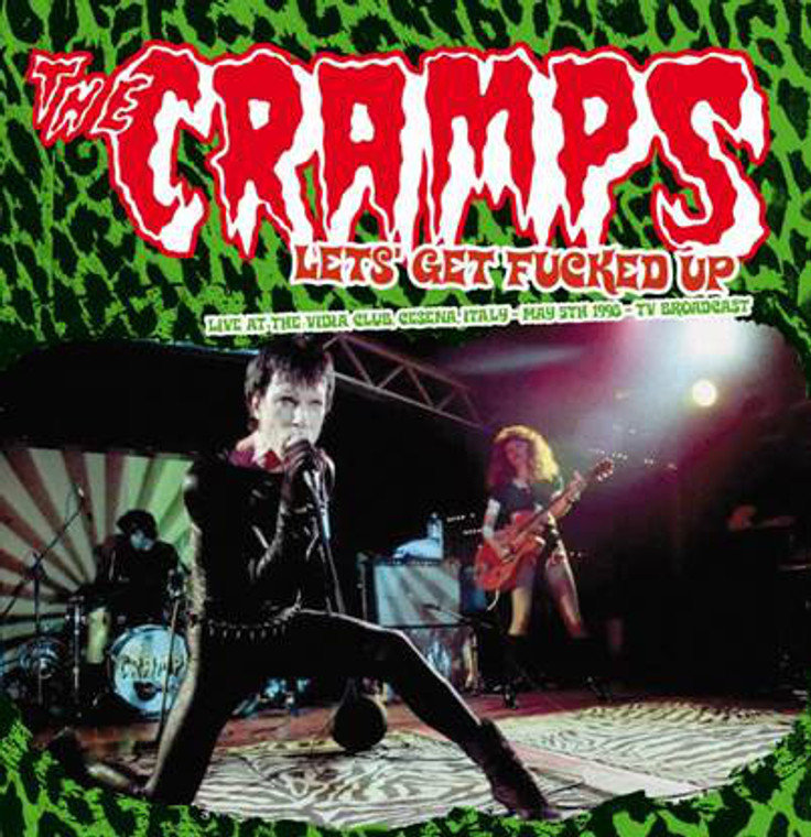 CRAMPS, THE  -LET'S GET FUCKED UP - LIVE 1998 - DBL LP