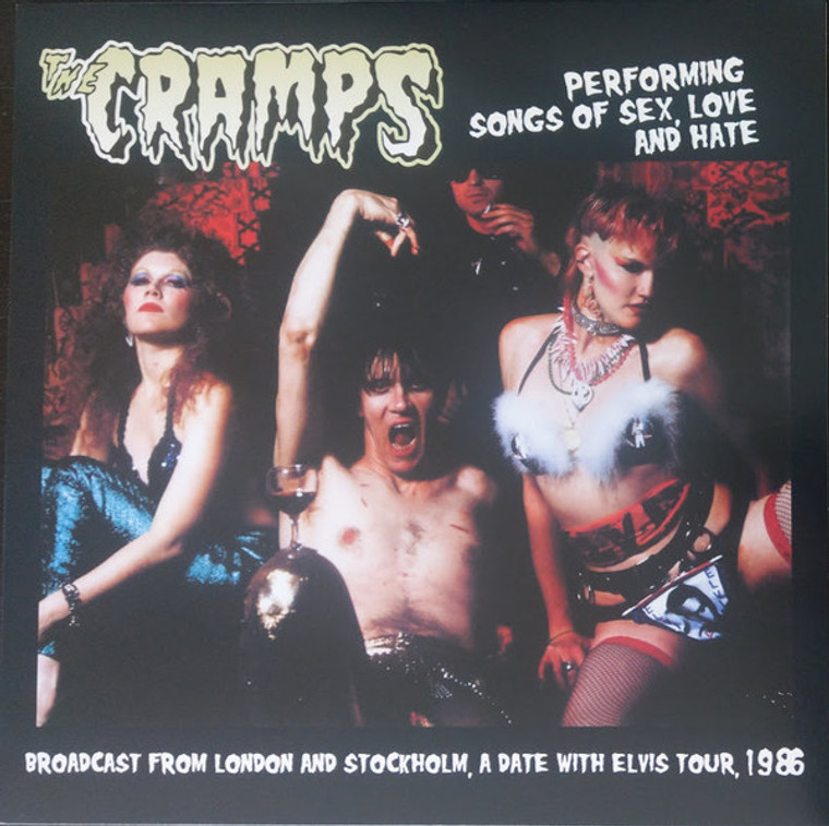 CRAMPS, THE  -PERFORMING SONGS OF SEX, LOVE AND HATE-  LP