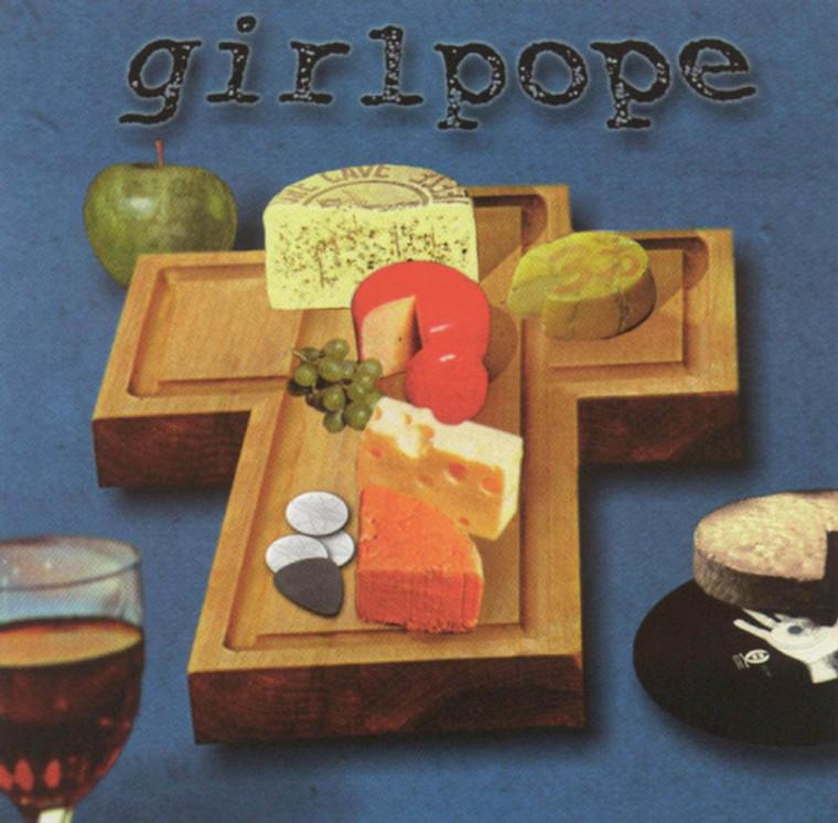 GIRLPOPE  -Cheeses Of Nazareth(1996 Ramones/Cheap Trick style power punk)   CD