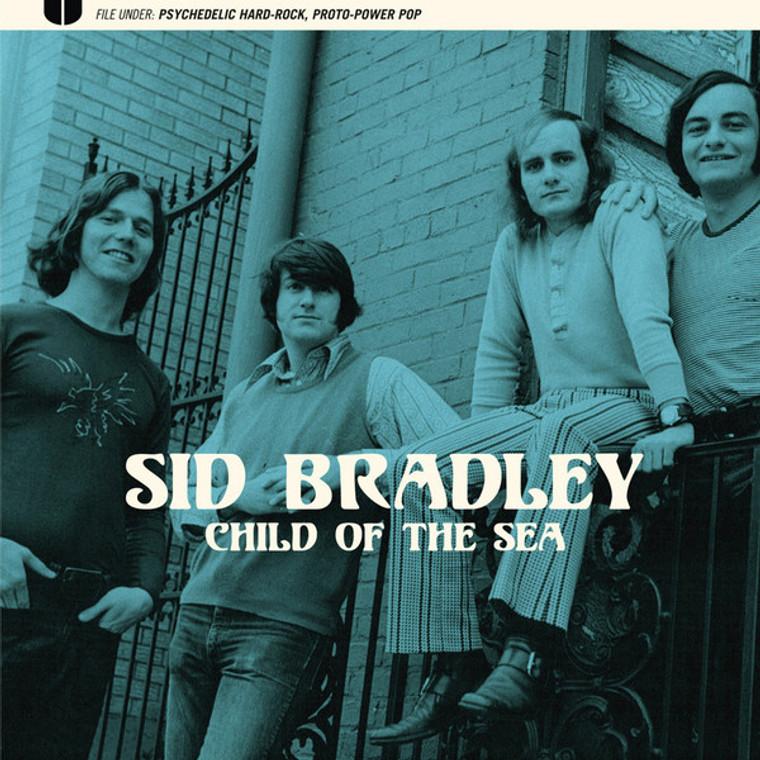 BRADLEY, SID  - CHILD OF THE SEA  (70s psych pop/ proto power pop) BLACK   LP
