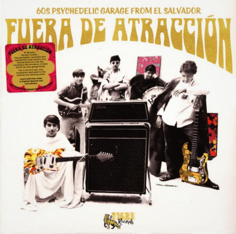 FUERA DE ATRACCION  -60'S PSYCHEDELIC GARAGE FROM EL SALVADOR! COMP LP