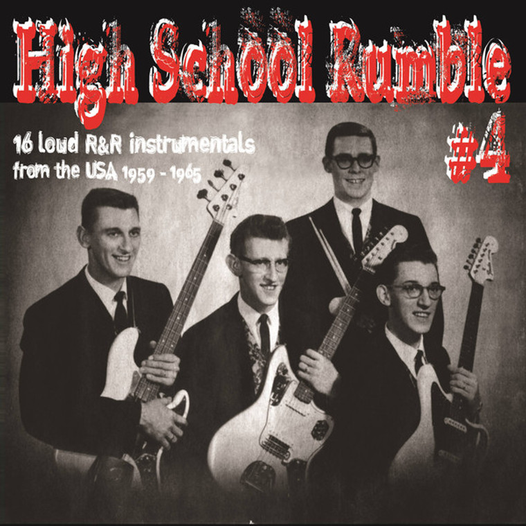 HIGH SCHOOL RUMBLE #4  -16 LOUD R&R INSTRUMENTALS FROM THE USA 1959-1965-  COMP LP