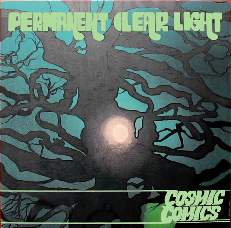 PERMANENT CLEAR LIGHT   - COSMIC COMICS(Finnish psych pop) 180 gram green    LP