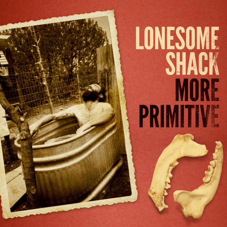 LONESOME SHACK - More Primitive -brought to us by Van Campbell of the Black Diamond Heavies!Digipack CD