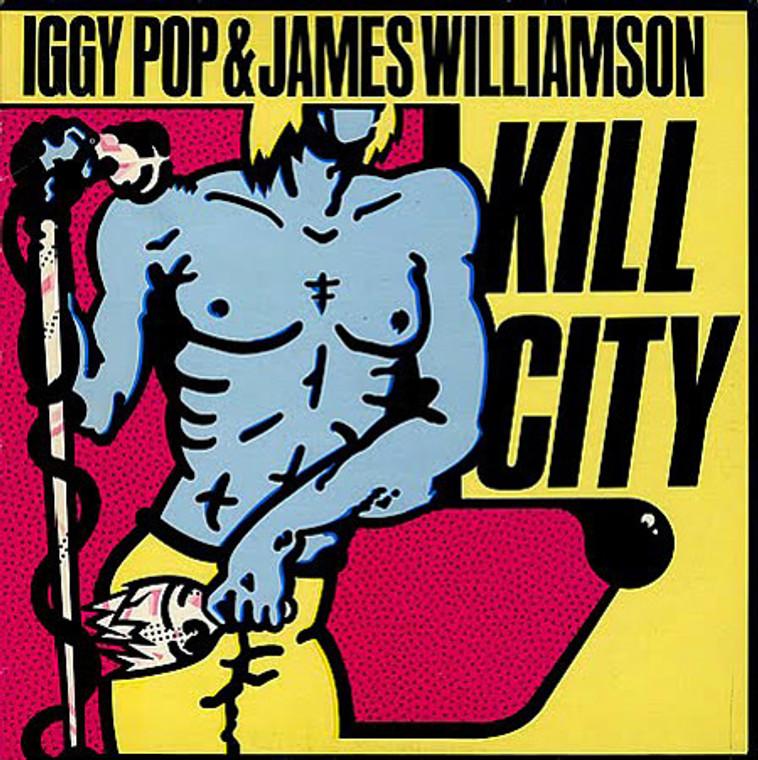 "IGGY POP  & JAMES WILLIAMSON- Kill City 10"" -Special BOMP collector's edition!  BLACK   VINYL  LAST  FEW COPIES!"