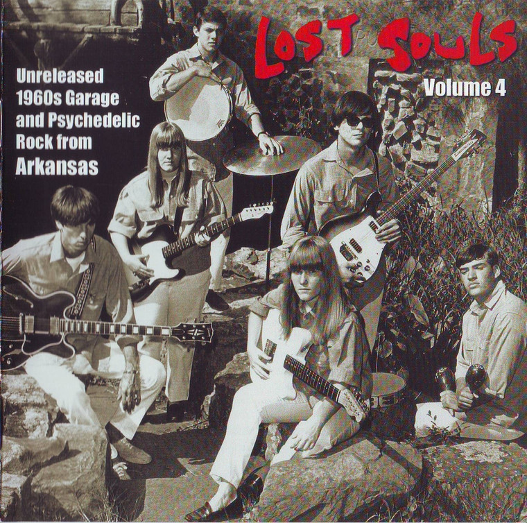 LOST SOULS # 4 -Unreleased '60s Garage & Psych from Arkansas - COMPCD