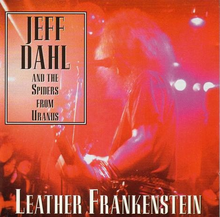 DAHL, JEFF   - Leather Frankenstein  SAALE  (Stooges/ Dead Boys style) PROMO CD