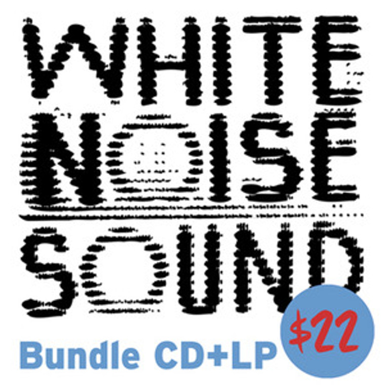 WHITE NOISE SOUND  - St- BUNDLE  with both ltd ed LP  and CD    LP