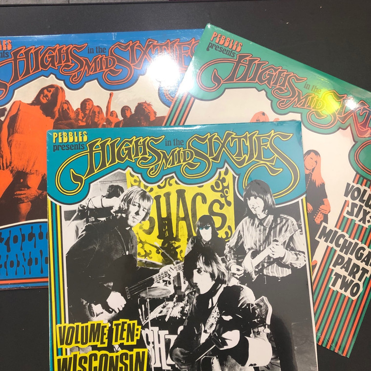 HIGHS IN THE MID 60's -3 LP BUNDLE (Vol 3,6 and #10) LAST COPIES EVER! PEBBLES related regional 60s garage psych