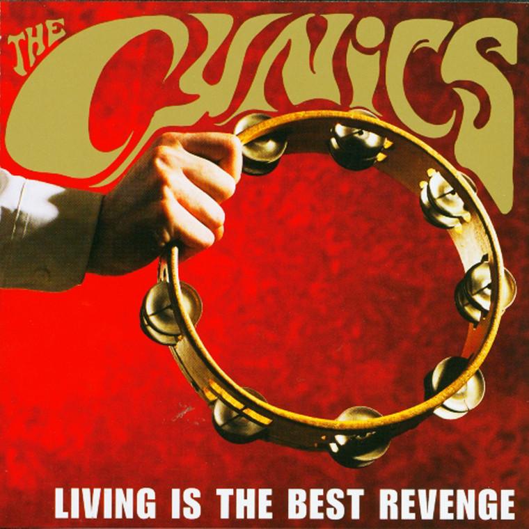 CYNICS - Living is the Best Revenge  (60s style garage )CD