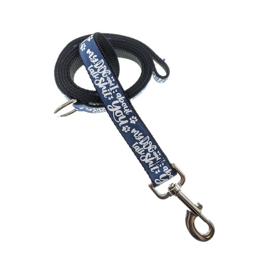 My Dog & I Talk Sh*t leash (Large)