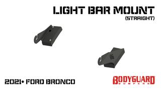 Bronco Straight Light Bar Mounts