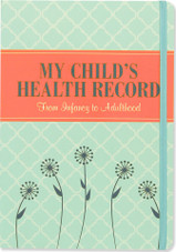 My Child's Health Record (From Infant to Adulthood)