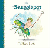May Gibbs A Snugglepot Tale: The Beetle Battle at Baby Barn Discounts This book is about a bold Nut called SnugglePot who has an adventure in the big city.