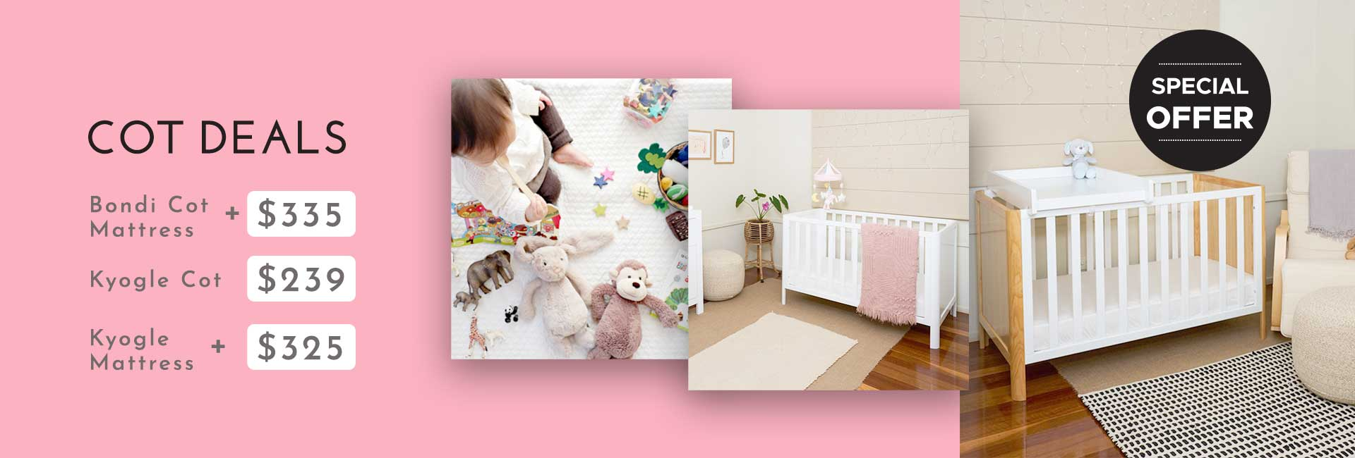 Bondi Cot & Kyogle Cot Package Deals and Sale On Now