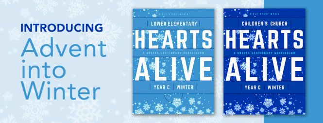 Hearts Alive (Year C, Winter)