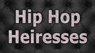 Hip Hop Heiresses