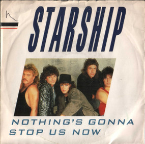 Starship (2) ‎– Nothing's Gonna Stop Us Now