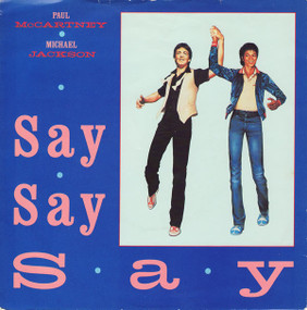Paul McCartney ● Michael Jackson ‎– Say Say Say