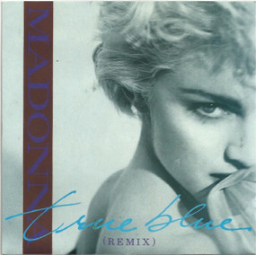 Madonna ‎– True Blue (Remix)