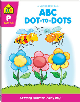School Zone Get Ready ABC Dot To Dots Age 4-6