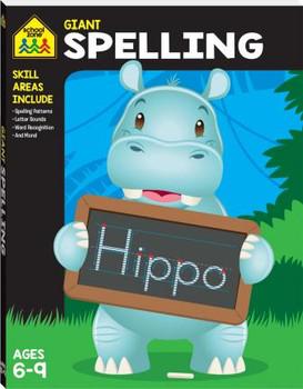 School Zone Giant Workbook Spelling Age 6-9