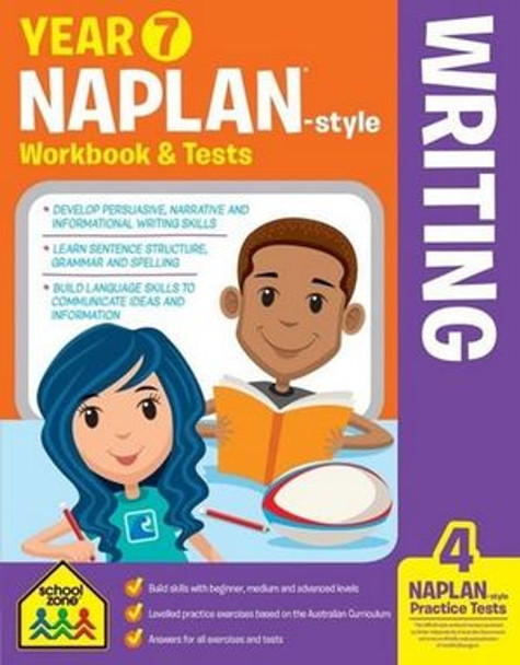 NAPLAN - Style Writing Year 7 Workbook and Tests By: School Zone