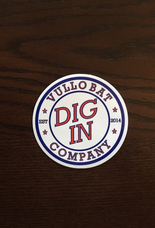 """3"""" Round DIG IN Decal"""