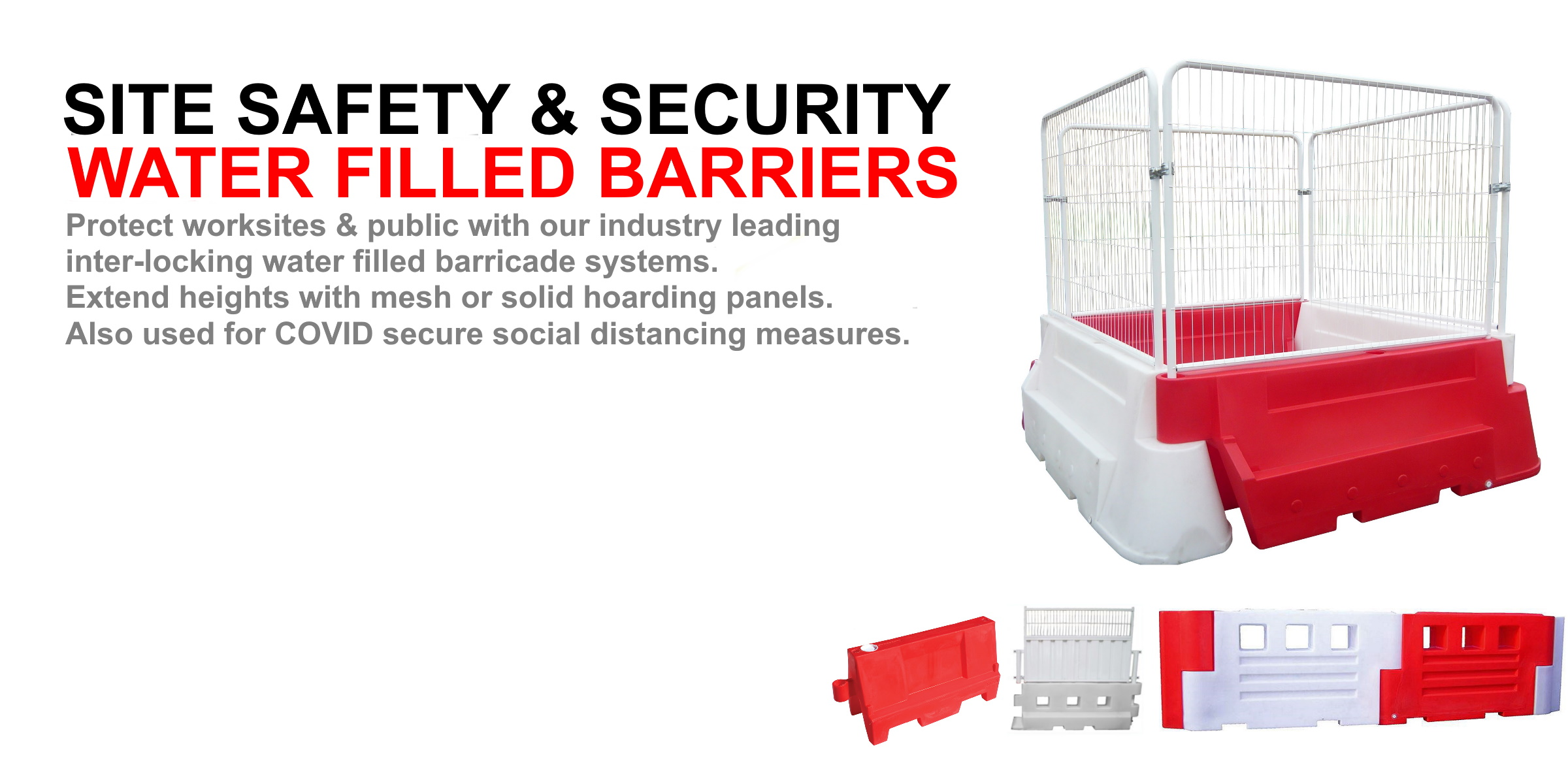 Water filled barriers site safety