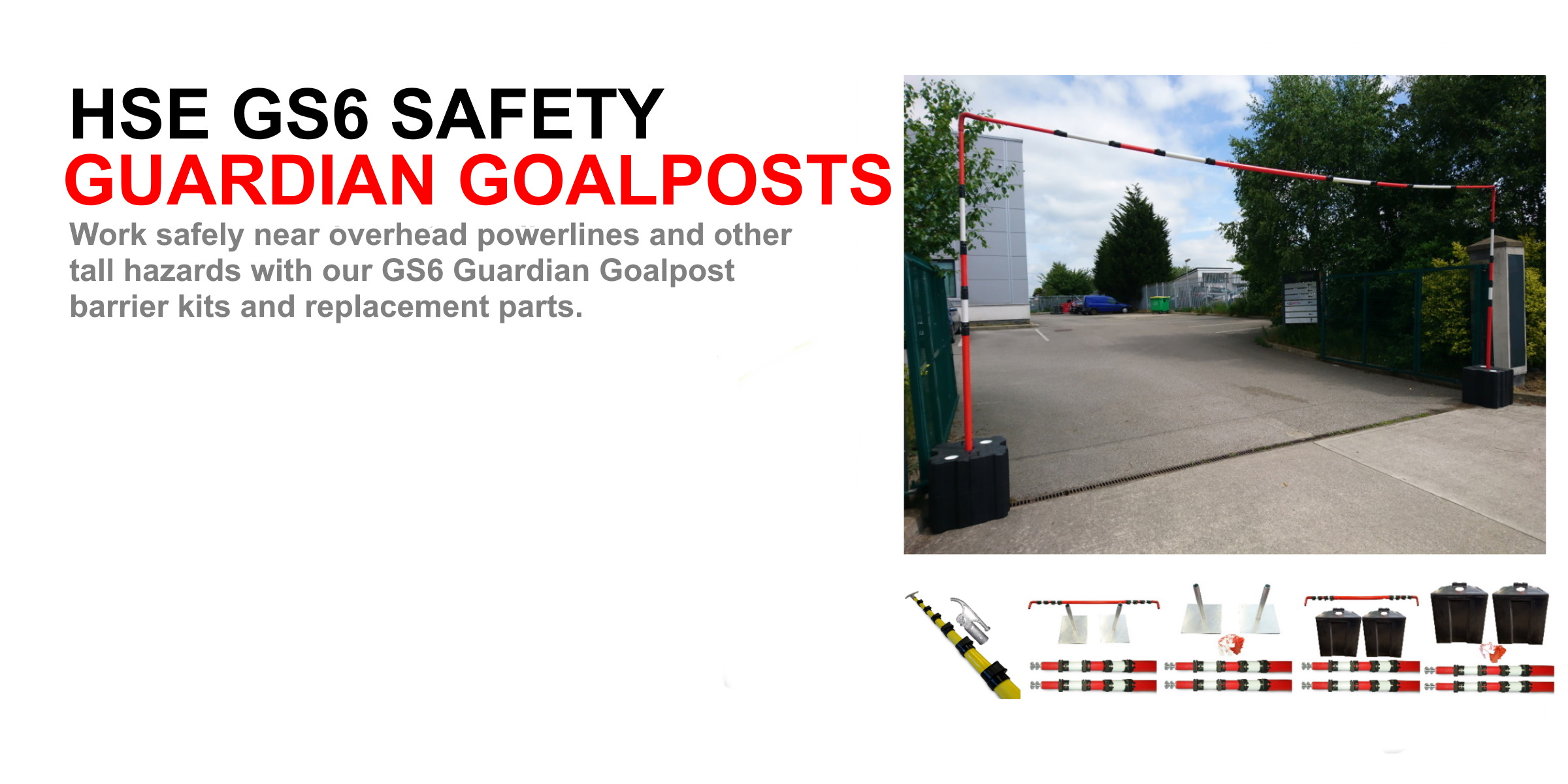 HSE GS6 guardian goalpost barriers
