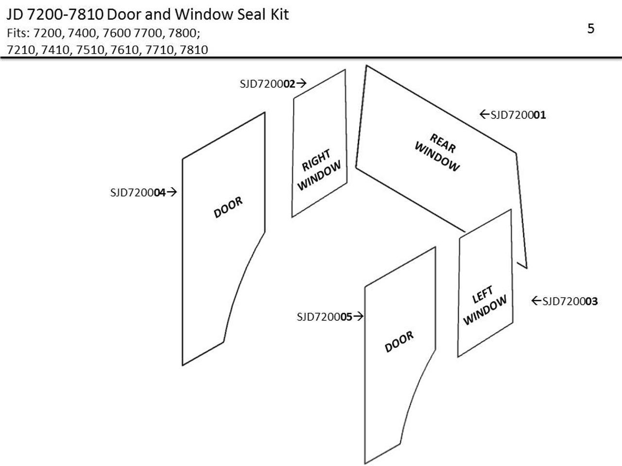 JD 7200-7810 DOOR AND WINDOW SEAL KIT on