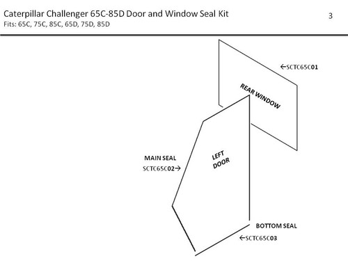CATERPILLAR CHALLENGER 65C-85D DOOR & WINDOW SEAL KIT