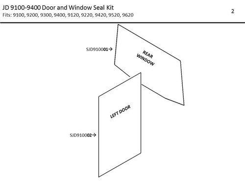 JD 9100 - 9630 DOOR AND WINDOW SEAL KIT (NON-T MODELS)