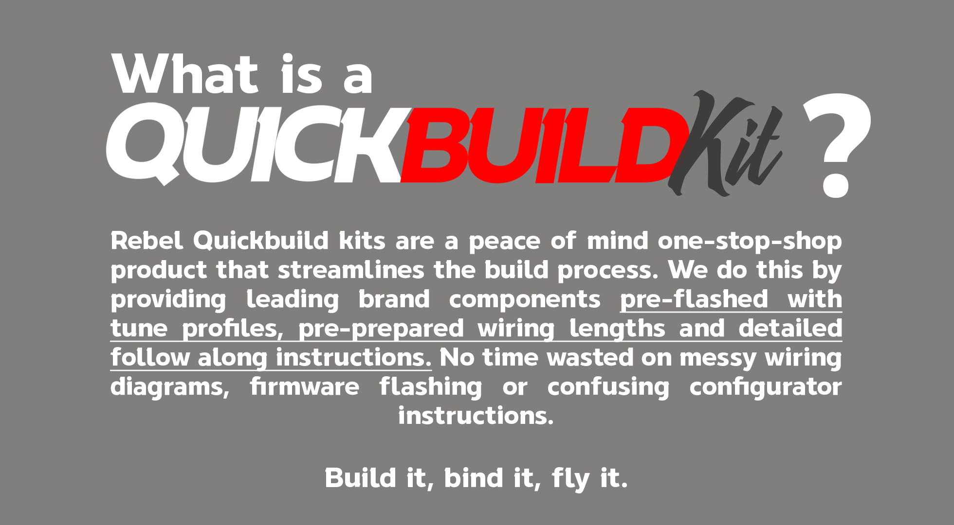 what-is-a-quickbuild-kit.png