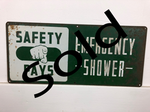 Emergency Shower - Safety Pays Steel Plant Sign