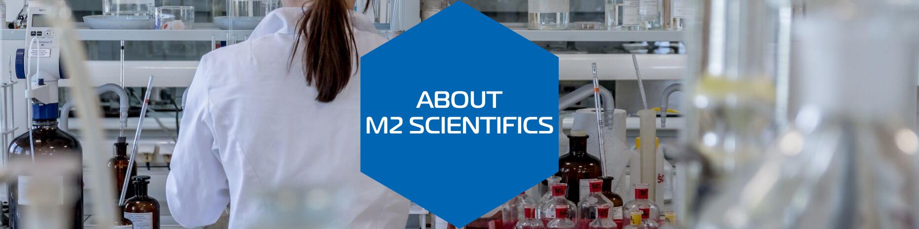 About M2 Scientifics