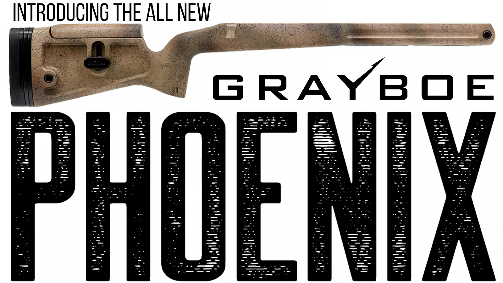 All New Grayboe Phoenix
